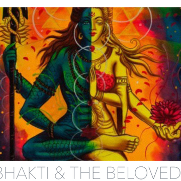 Bhakti + the Beloved, A Sacred and Sexy Couples Weekend