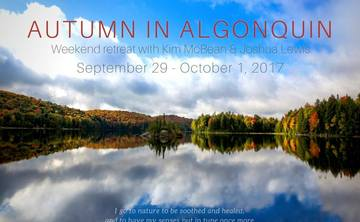Autumn in Algonquin: A Weekend Retreat with Joshua Lewis and Kim McBean