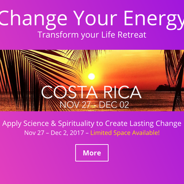 Change Your Energy - Change Your Life  -  Apply Science & Spirituality to Create Lasting Change