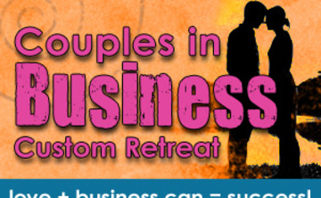 Couples In Business Custom Retreat