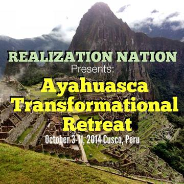 Realization Nation presents: A Transformational Retreat to Peru