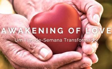 Awakening of Love - A Transformational Retreat!
