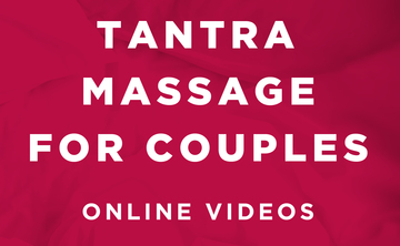 Tantra Massage for Couples online video series