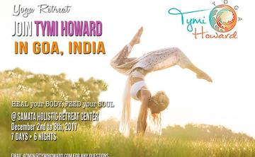 """""""HEAL your BODY, FEED your SOUL"""" Samata Goa India • December 2nd to 8th, 2017"""