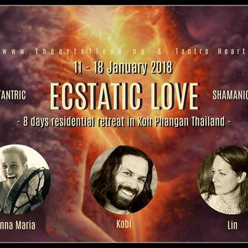 ECSTATIC LOVE - 8 Day Tantric & Shamanic Retreat