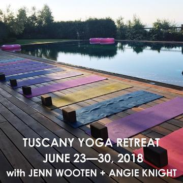 TUSCANY YOGA ESCAPE WITH JENN WOOTEN + ANGIE KNIGHT | JUNE 30 – JULY 7, 2018