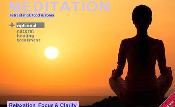 MEDITATION: Focus & Clarity – 1 WEEK incl. food & room