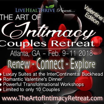 "The Art of Intimacy Couples Retreat ""Valentine's Edition"""