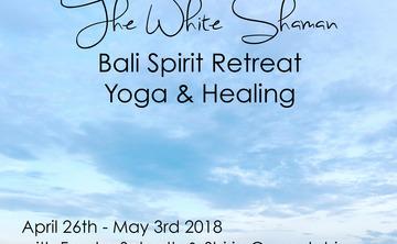 The White Shaman – Bali Spirit Retreat – Yoga & Healing