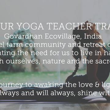 200 HOUR YOGA TEACHER TRAINING Govardhan Ecovillage, India