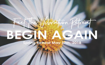 Begin Again – Spring Day Retreat