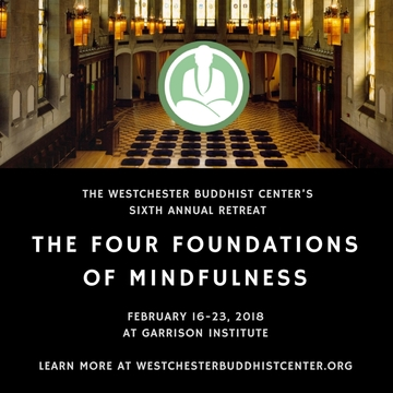 The Westchester Buddhist Center's Sixth Annual Retreat