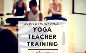 200 Hour Intensive Yoga Teacher Training with Ageless Arts Yoga – March