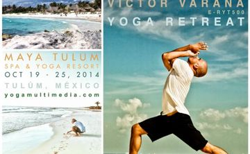 Yoga Retreat in Tulum, Mexico w. Victor Varana E-RYT500