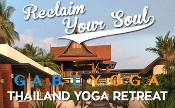 Reclaim Your Soul – Thailand Yoga Retreat