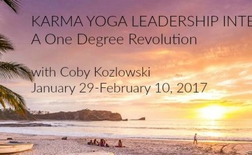 KARMA YOGA LEADERSHIP INTENSIVE:  A One Degree Revolution