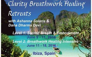 Clarity Breathwork Healing Retreats in Ibiza, Spain!