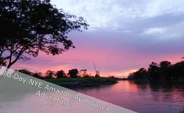 New Year's Eve Amazon Ayahuasca Adventure