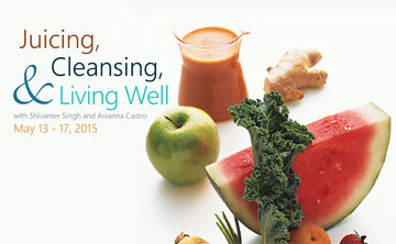 Juicing, Cleansing, and Living Well with Shivanter Singh & Avianna Castro