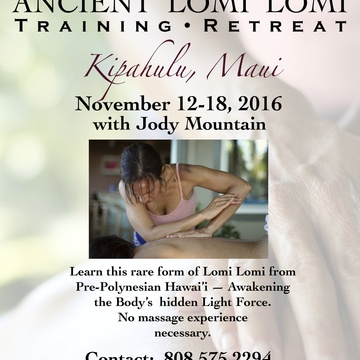 Ancient Lomi Lomi Training Retreat
