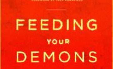 Feeding Your Demons™