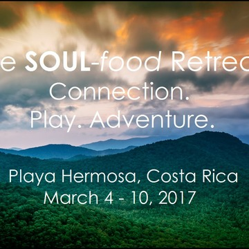 The Soul-food Retreat Connection.Play.Adventure Sold Out