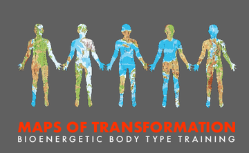 Bioenergetic Body Type Training - MAPS OF TRANSFORMATION