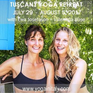 2017 The Good Life | Yoga Retreat in Tuscany with Ewa Josefsson + Valentina Rose