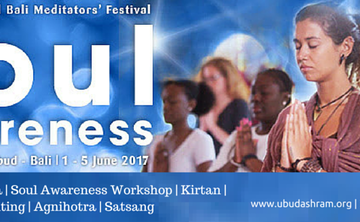 9th International Bali Meditators' Festival : Soul Awareness Retreat -  Unveil the Secret of the Soul and Reincarnation