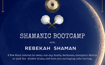 Shamanic New Moon Bootcamp