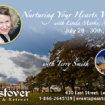 Nurturing Your Heart's Vision with Linda Marks ~ 3 Workshops!