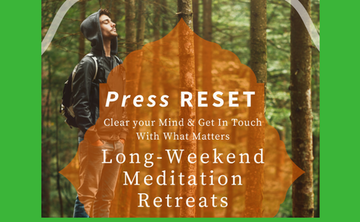 Weekend Retreat: Press Reset