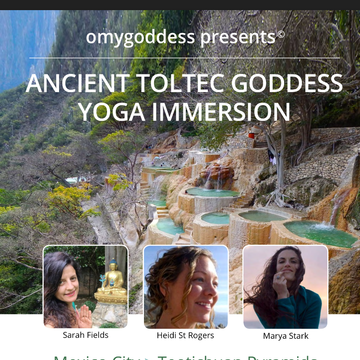 Ancient Toltec Yoga Immersion