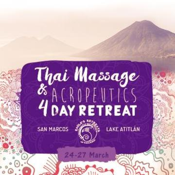 THAI MASSAGE & ACROPEUTICS RETREAT