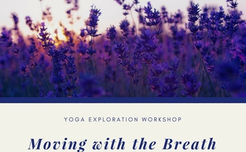 Yoga Explorations Workshop - Moving with the Breath