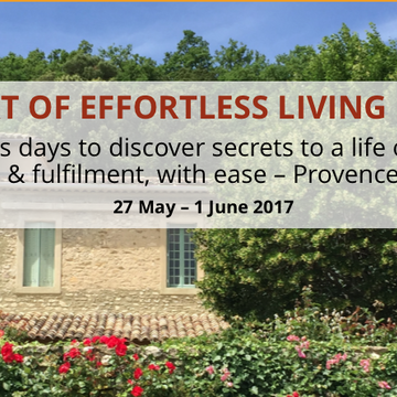 The Art of Effortless Living - Provence