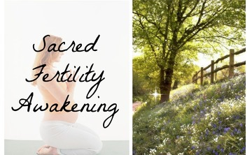 Sacred Fertility Awakening 3 Part Series Workshop with Pregnancy Coach Oriah Mirza