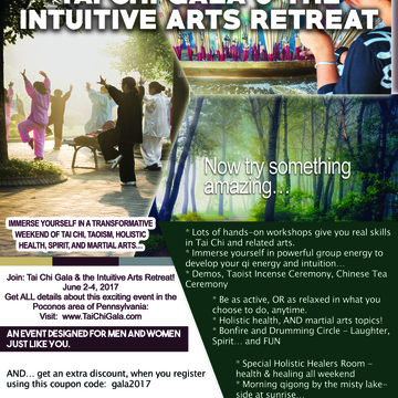 The Annual Tai Chi Gala and Intuitive Arts Retreat