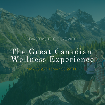 "The Great Canadian Wellness Experience ""Spring Taster"" intro offer"