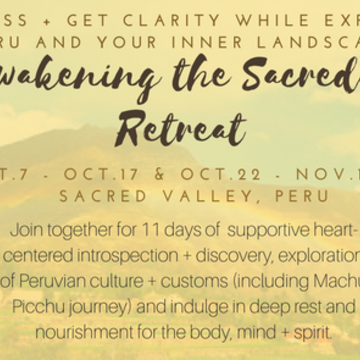 Awakening the Sacred Heart Retreat PERU