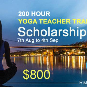 200 Hour Yoga Teacher Training Scholarship, Rishikesh, India