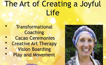 The Art of Creating a Joyful Life!