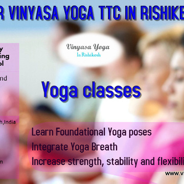 500 hour Vinyasa yoga Teacher Training course in Rishikesh, India