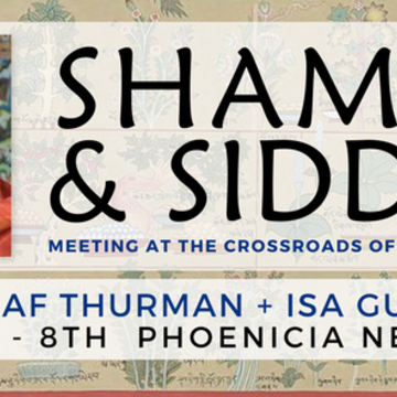 Shamans & Siddhas: Meeting at the Crossroads of Shamanism & Tantra