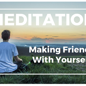 "Intro to Meditation & Learn to Meditate Class - ""Making Friends With Yourself"""