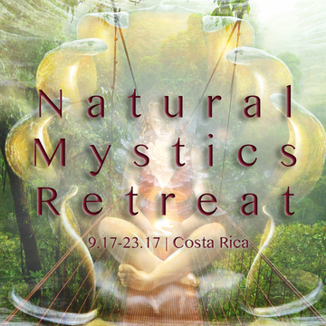 Natural Mystics Retreat: Remembering The Path