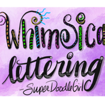 Whimsical Lettering at July #2 Retreat